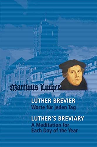 Luther-Brevier - Worte f�r jeden Tag. Luther's