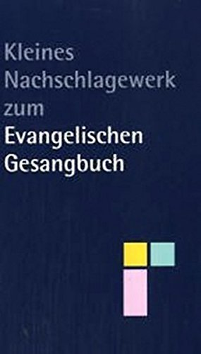 9783861602118: Kleines Nachschlagewerk zum Evangelischen Gesangbuch (Evangelisch-lutherische Kirchen in Thüringen und Bayern)