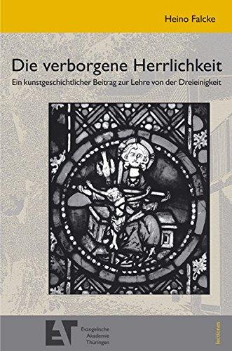 Die verborgene Herrlichkeit: Falcke Heino
