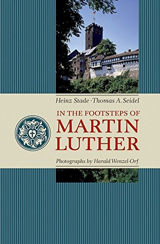 9783861602408: In the Footsteps of Martin Luther