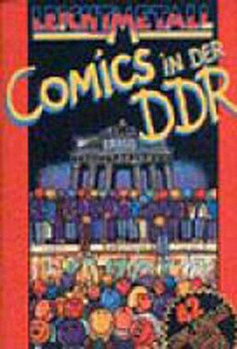 Leichtmetall: Comics in der DDR