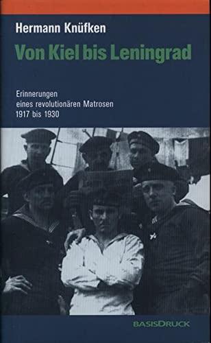 Von Kiel bis Leningrad: Hermann Knüfken