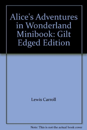 9783861840589: Alice's Adventures in Wonderland Minibook: Gilt Edged Edition