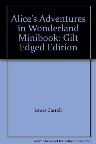 9783861840589: Alice's Adventures in Wonderland Minibook: Gilt Edged Edition