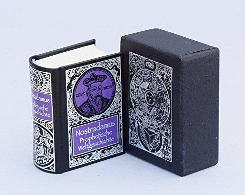Die Prophezeiungen des Nostradamus: Miniaturbuch Verlagsges.
