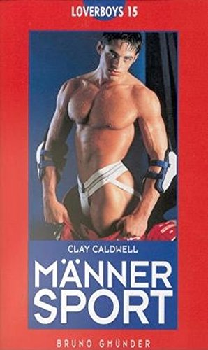Mannersport (Loverboys) (German Edition) (3861870452) by Caldwell, Clay
