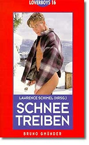 9783861870463: Schneetreiben (Loverboys) (German Edition)