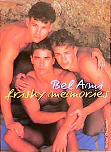 Bel Ami : Frisky Memories: Bel Ami