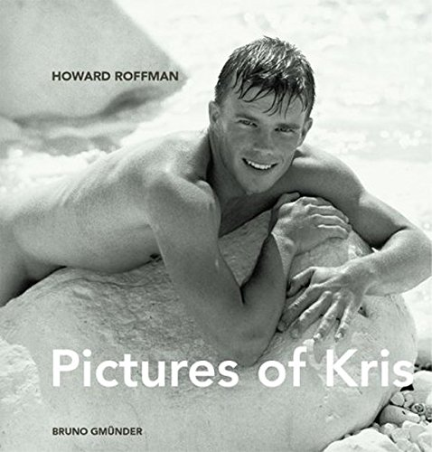 Pictures of Kris: Roffman, Howard