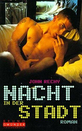 Nacht in der Stadt. (3861873184) by John RECHY