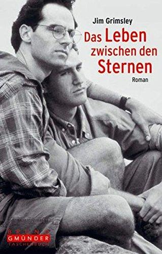 Das Leben zwischen den Sternen (9783861873327) by Jim Grimsley
