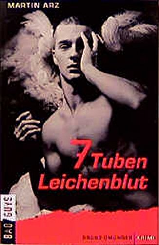 9783861874126: 7 Tuben Leichenblut (BadGuys) (German Edition)