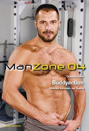ManZone 04. Buddyaction: Männer kommen zur Sache: Dominic Santi
