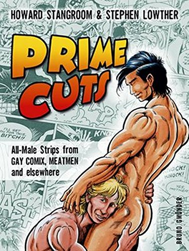 Prime Cuts: All-Male Strips from Gay Comix,: Stangroom, Howard; Morgan,