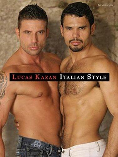 Italian Style: Kazan, Lucas