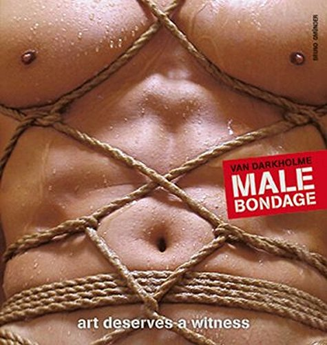 9783861879091: Male Bondage: Art Deserves a Witness