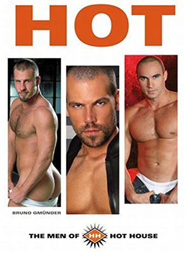 9783861879503: Hot - the Men of Hot House: Hot House Knows What Men Want!