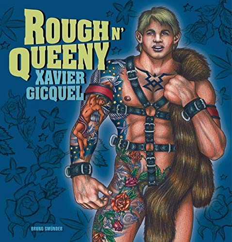 Rough n' Queeny: Xavier Gicquel (Painter)