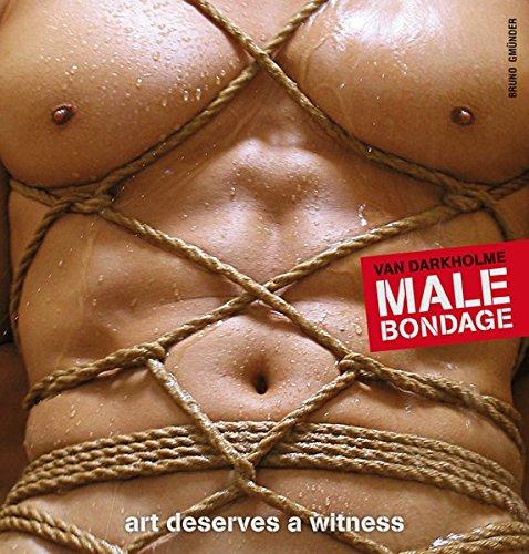 Male Bondage: Art Deserves a Witness (Hardback: Darkholme, Van