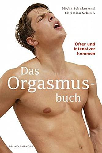 9783861879978: Das Orgasmusbuch: �fter und intensiver kommen
