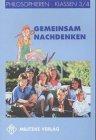 9783861891482: Gemeinsam nachdenken, Klassen 3/4, Lehrbuch