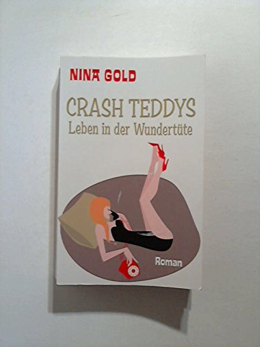 9783861900580: Crash Teddys: Leben in der Wundertüte