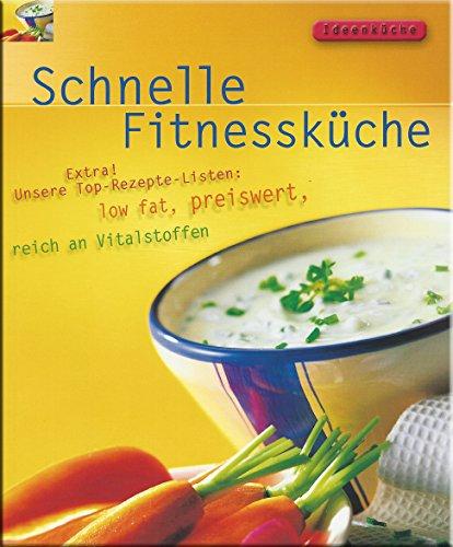 9783861904687: Ideenküche - Schnelle Fitnessküche