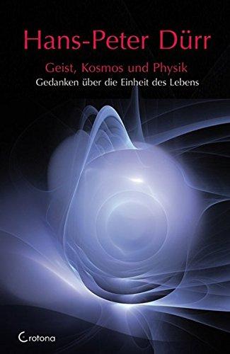 9783861910039: Geist, Kosmos und Physik: Gedanken über die Einheit des Lebens