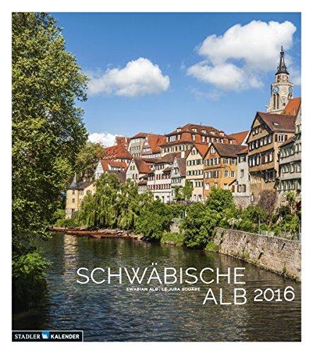 9783861925422: Die Schwäbische Alb 2016: Malerische Landschaften-Regional