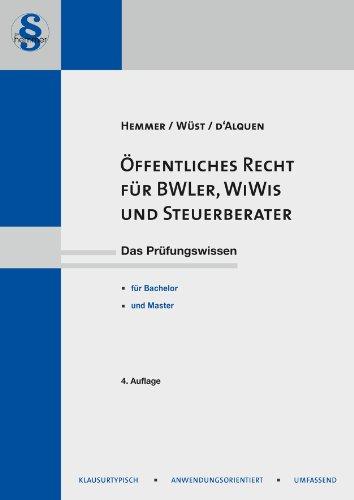 Öffentliches Recht für BWL'er, WiWis und Steuerberater: Karl E. Hemmer