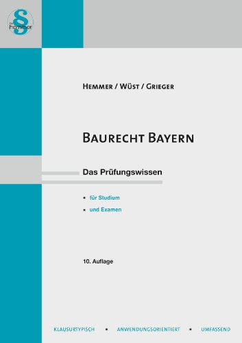 9783861931638: Baurecht Bayern: Das Prüfungswissen für Studium und Examen