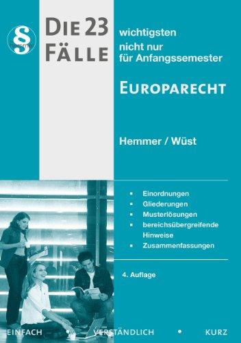 9783861932376: Die 23 wichtigsten F�lle Europarecht