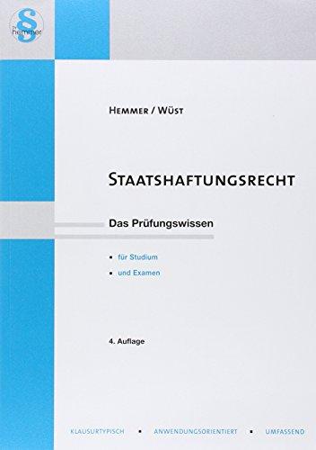 Staatshaftungsrecht : Neues Lernen mit der Hemmer-Methode: Karl E. Hemmer