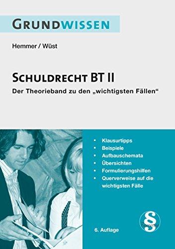 9783861933991: Grundwissen - Schuldrecht BT II: Der Theorieband zu den