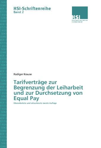 9783861940715: Tarifverträge zur Begrenzung der Leiharbeit und zur Durchsetzung von Equal Pay (German Edition)