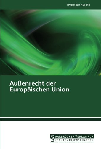 9783861941224: Au�enrecht der Europ�ischen Union