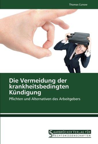 9783861941828: Die Vermeidung der krankheitsbedingten Kündigung: Pflichten und Alternativen des Arbeitgebers