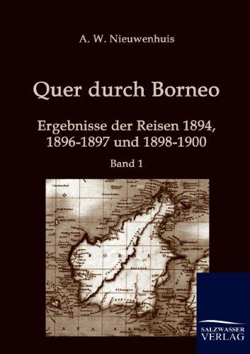 Quer Durch Borneo: A. W. Nieuwenhuis