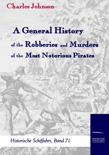 9783861950592: A General History of the Robberies and Murders of the most notorious Pirates