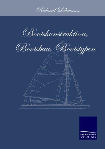 9783861950714: Bootskonstruktion, Bootsbau, Bootstypen