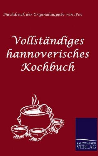 9783861950820: Vollständiges hannoverisches Kochbuch (German Edition)