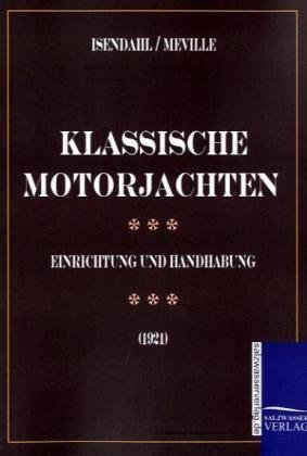 Motoryachten: Walter Isendahl