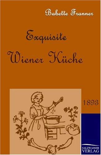 Exquisite Wiener K Che: Babette Franner