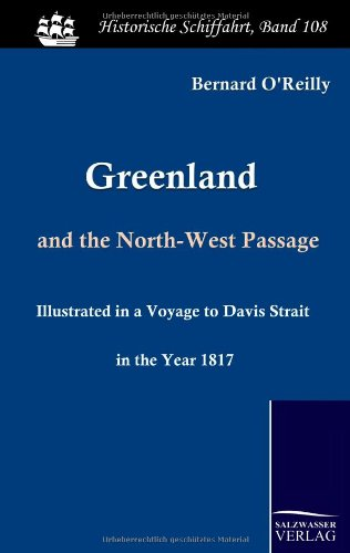 Greenland and the North-West Passage: Bernard O'Reilly