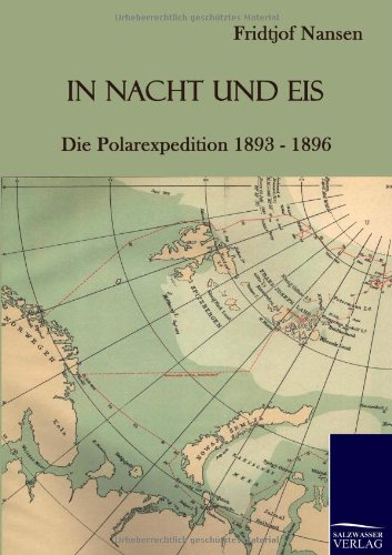 In Nacht Und Eis: Fridtjof Nansen