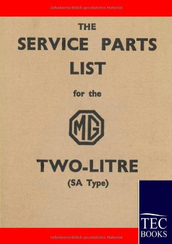 9783861951872: Service Parts List for the MG Two-Litre