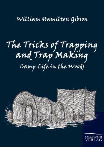 9783861951995: The Tricks of Trapping and Trap Making: Camp Life in the Woods