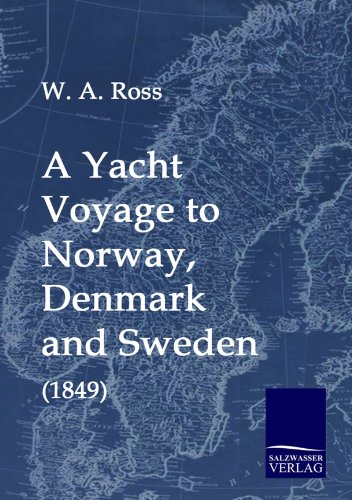 9783861952183: A Yacht Voyage to Norway, Denmark and Sweden (1849)