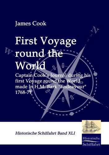 First Voyage round the World: CAPTAIN COOKS: Cook James