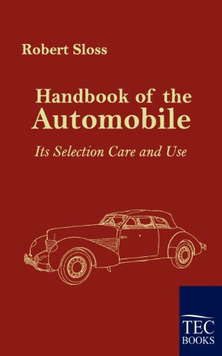 9783861952459: Handbook of the Automobile: Its Selection, Care and Use